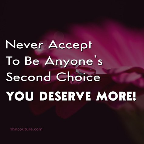 Dont-be-anyones-second-choice